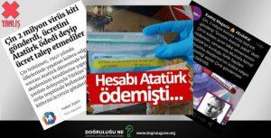 """Çin'in Türkiye'ye """"Parasını Atatürk Ödedi"""" diyerek 2 Milyon Koronavirüs Testi Gönderdiği İddiası"""
