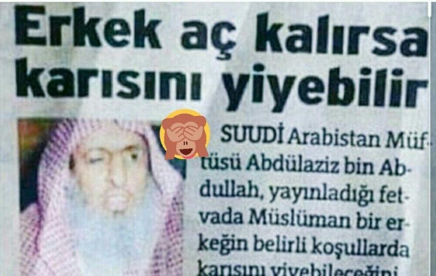 """Suudi Arabistan Müftüsünün """"aç kalan erkek, karısını yiyebilir"""" dediği iddiası"""