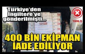 Türkiye'nin İngiltere'ye gönderdiği Koronavirüs yardımının iade edildiği iddiası